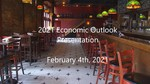 2021 Economic Outlook Presentation by King Banaian